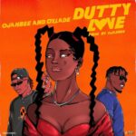 New Music: Ojahbee feat. Oxlade – Dutty Love